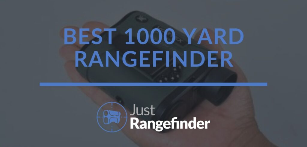 best 1000 yard rangefinder