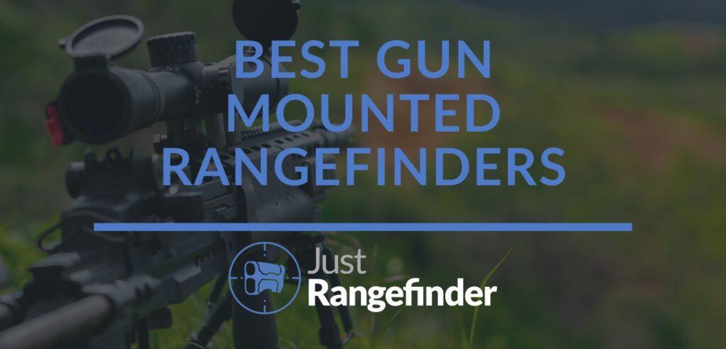 best gun mounted rangefinders for hunting
