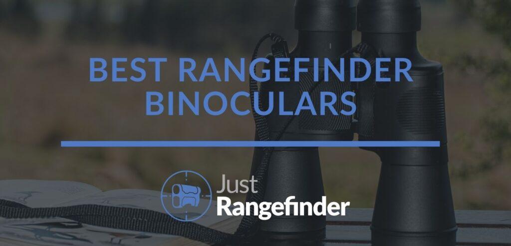 best rangefinder binoculars for unmatched precision