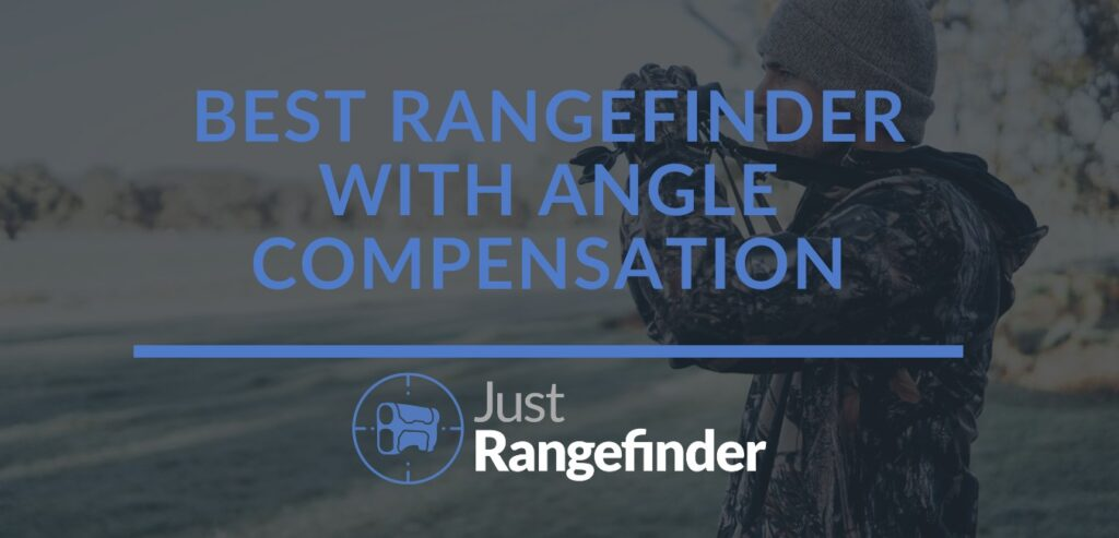 best rangefinder with angle compensation