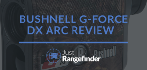 Bushnell G-Force DX Review