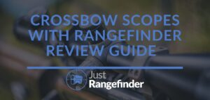 Crossbow Scopes with Rangefinder Review